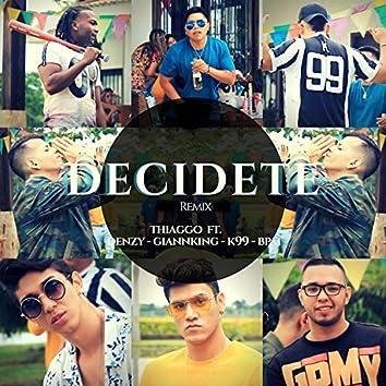 Decídete (Remix)