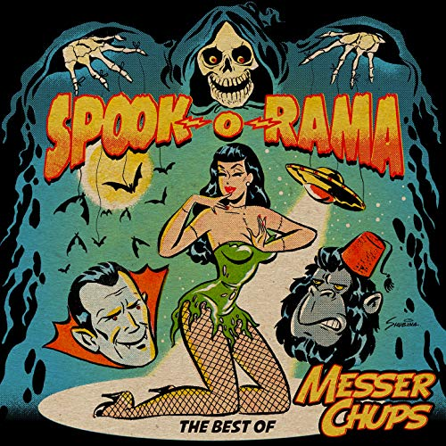 Spook-O-Rama - The Best Of Messer Chups (Double Album)