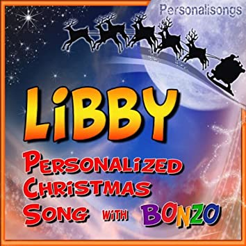 Libby Personalized Christmas Song With Bonzo