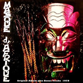 Masque D'afrique (Original Album Plus Bonus Tracks 1959)