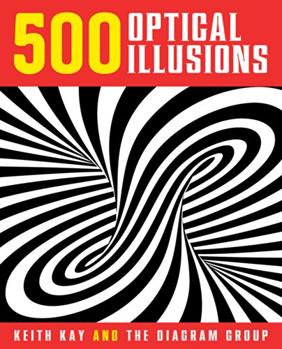 Compare Textbook Prices for 500 Optical Illusions Illustrated Edition ISBN 9781454911395 by Kay, Keith,Diagram Group, The,Diagram Group, The