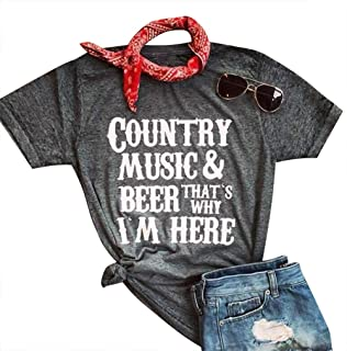 Country Music Beer That's Why I'm Here T Shirt for Women Letter Print Short Sleeve Tees Beer Music Party Casual Top Shirts