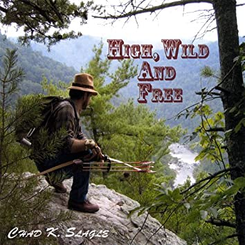 High, Wild, and Free