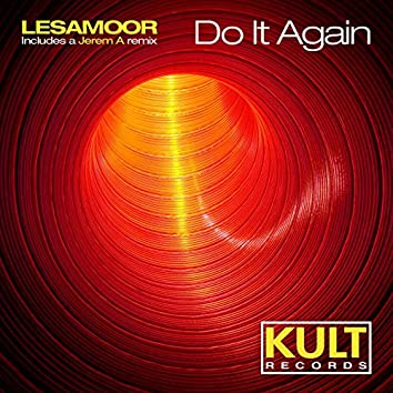 """Kult Records Presents """"Do It Again"""""""