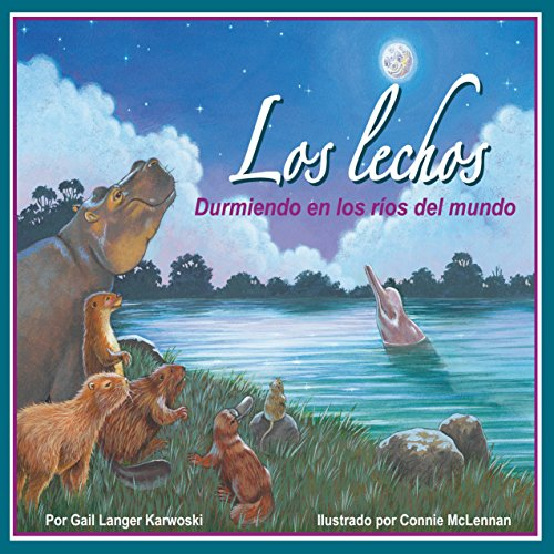 Los lechos: Durmiendo en los ríos del mundo [Riverbeds: Sleeping in the World's Rivers] audiobook cover art