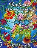 Fantasy - Libro de Colorear para Adultos: 80 Páginas para Colorear con Princesas, Unicornios,...
