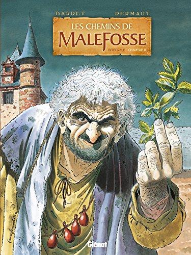 Les Chemins de Malefosse - Intégrale Chapitre II