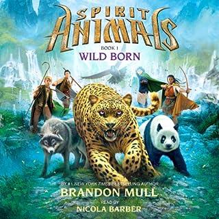 Wild Born     Spirit Animals, Book 1              De :                                                                                                                                 Brandon Mull                               Lu par :                                                                                                                                 Nicola Barber                      Durée : 5 h et 36 min     Pas de notations     Global 0,0