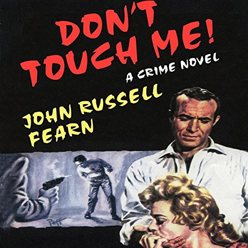 Don't Touch Me audiobook cover art