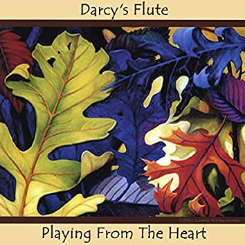 Darcy's Flute: Playing From the Heart