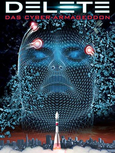 Delete - Das Cyber-Armageddon [dt./OV]