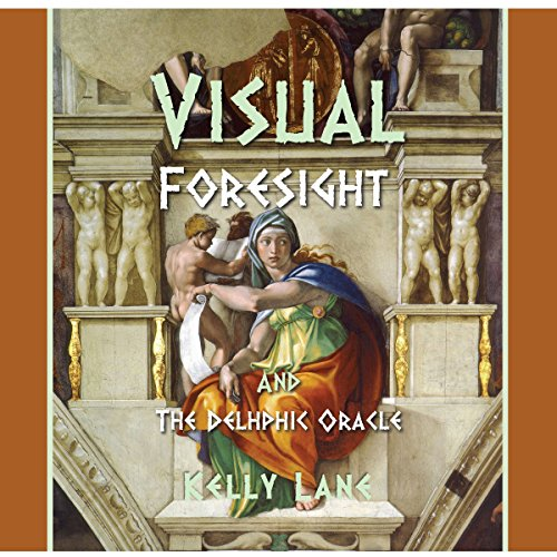 Visual Foresight and the Delphic Oracle audiobook cover art