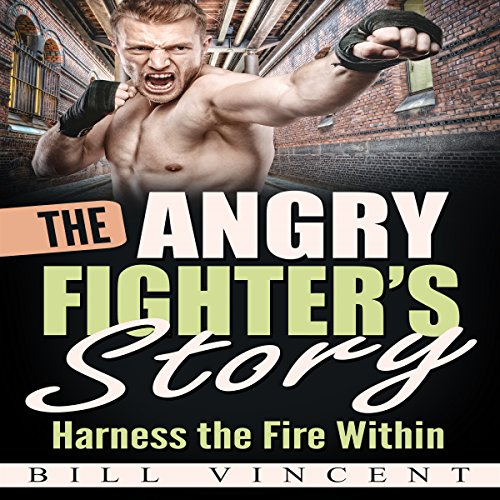 The Angry Fighter's Story audiobook cover art