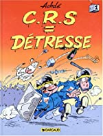 CRS=Détresse - Tome 1 d'Achdé