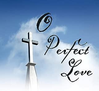 o perfect love piano