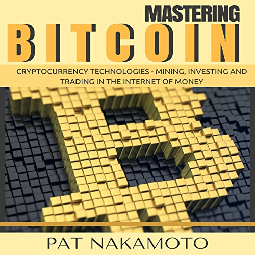 Bitcoin: Cryptocurrency Technologies  By  cover art