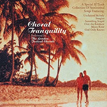 Choral Tranquility
