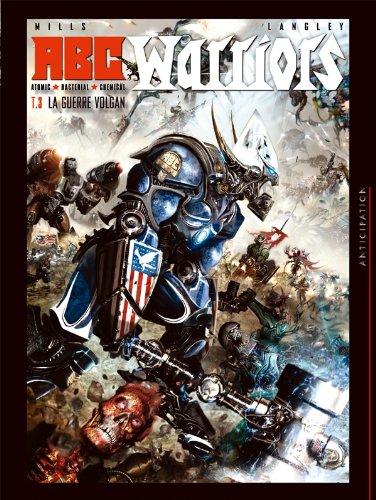 ABC Warriors T03: La guerre Volgan (SOL.COMICS)