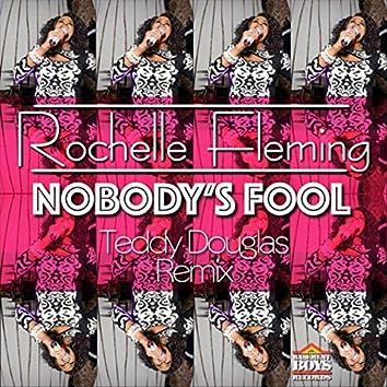 Nobody's Fool (Remix)