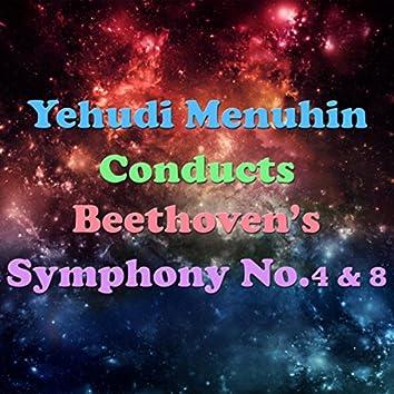 Yehudi Menuhin Conducts Beethoven's Symphony No.4 & 8
