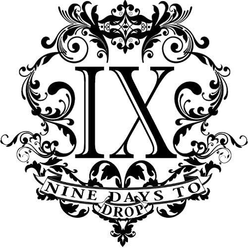 Nine Days To Drop