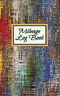 Mileage Log Book: Auto Mileage Tracker: Record Miles For Taxes