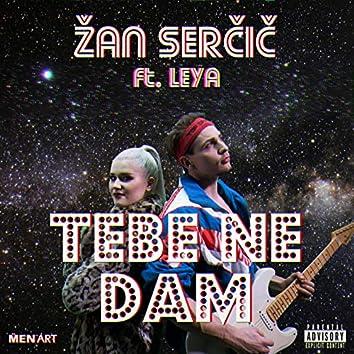 Tebe Ne Dam (feat. Leya)
