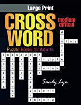 Medium Crossword Puzzle Books for Adults: Jumbo Crossword Puzzle Books for Men & Women Adults, Hours of Fun Fill in Word G...