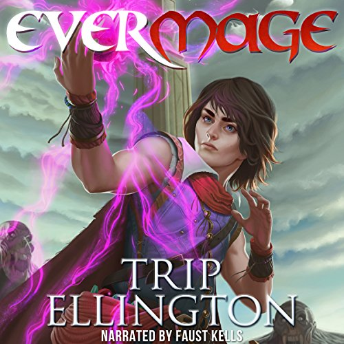 EverMage - The Complete Series audiobook cover art
