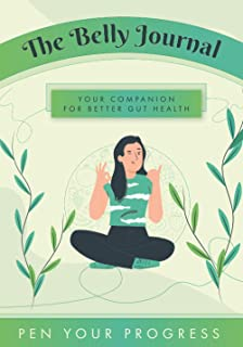 The Belly Journal: YOUR COMPANION FOR BETTER GUT HEALTH