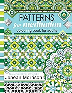 Patterns for Meditation Colouring Book for Adults by Jenean Morrison (2016-03-05)