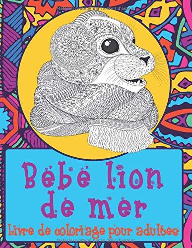 Bébé lion de mer - Livre de coloriage pour adultes ✏️