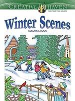 Creative Haven Winter Scenes Coloring Book (Creative Haven Coloring Books)