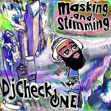 Masking & Stimming