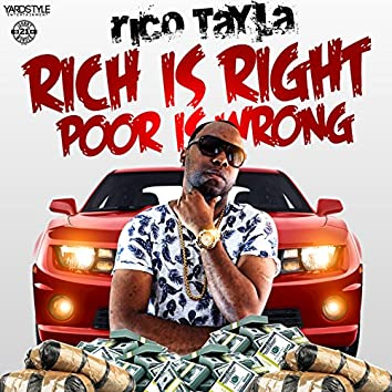 Rich is Right, Poor is Wrong