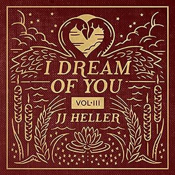 I Dream of You, Vol. 3