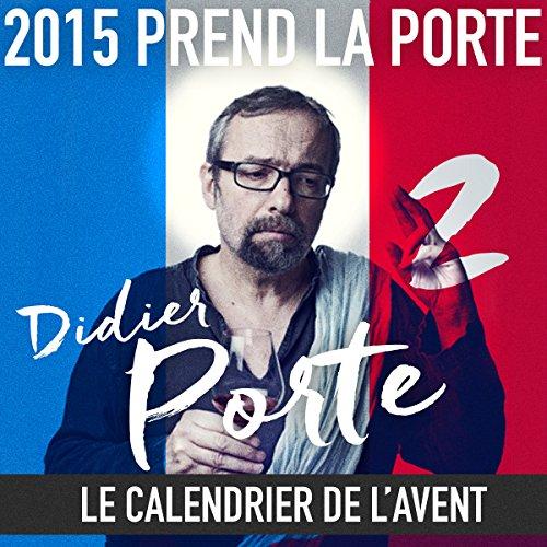2015 prend la Porte - Le calendrier de l'avent : du 16 au 31 janvier 2015 cover art