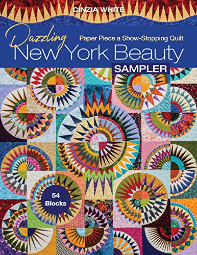 Dazzling New York Beauty Sampler: Paper Piece a Show-Stopping Quilt; 54 Blocks (English Edition)