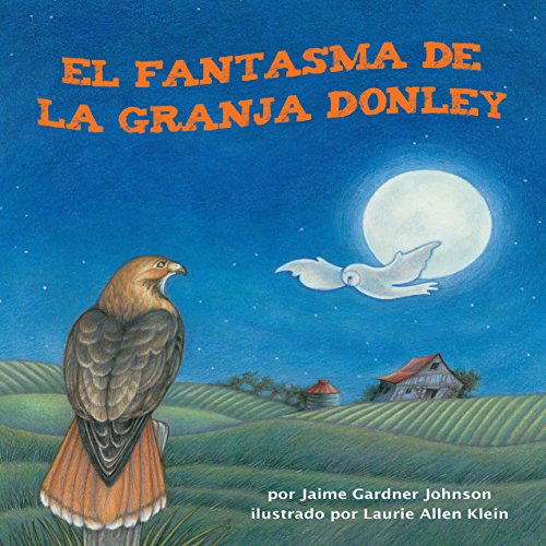 El fantasma de la granja Donley [The Phantom of Donley Farm ]  Audiolibri