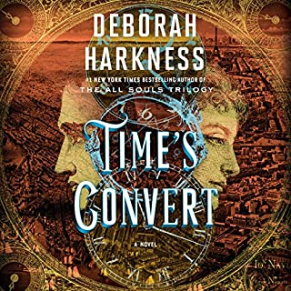 Time's Convert     A Novel              By:                                                                                                                                 Deborah Harkness                               Narrated by:                                                                                                                                 Saskia Maarleveld                      Length: 15 hrs and 46 mins     3,200 ratings     Overall 4.3