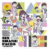 SIX SHAME FACES ~今夜も最高!!!!!!~ 十四松 ver. 歌詞
