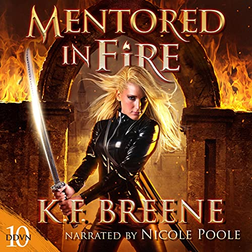 Mentored in Fire: Demon Days, Vampire Nights World, Book 10