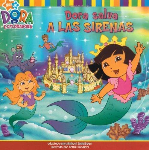 Dora Salva A las Sirenas = Dora Saves Mermaid Kingdom! (Dora the Explorer 8x8) by Michael Teitelbaum (2007-09-11)