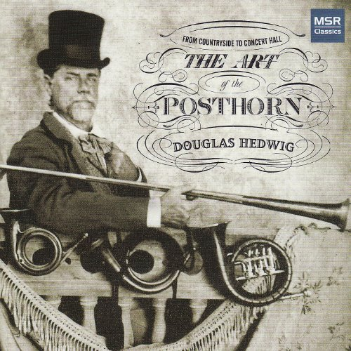 The Art of the Posthorn - From Countryside to Concert Hall