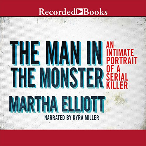 The Man in the Monster audiobook cover art