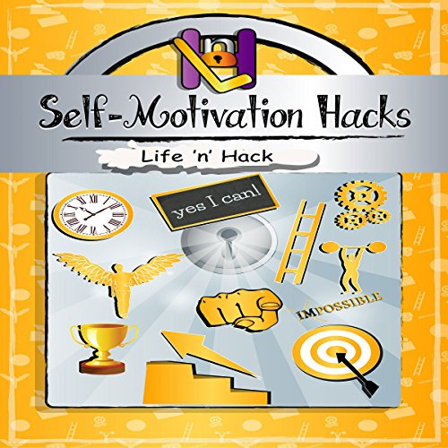 Self-Motivation Hacks audiobook cover art