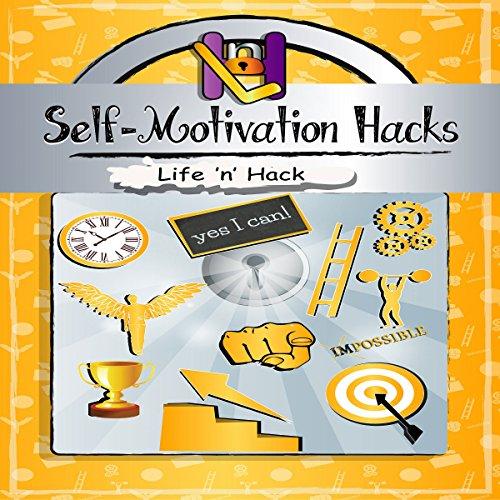 Self-Motivation Hacks Titelbild