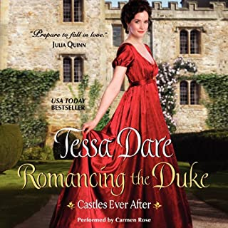 Romancing the Duke     Castles Ever After              By:                                                                                                                                 Tessa Dare                               Narrated by:                                                                                                                                 Carmen Rose                      Length: 9 hrs     992 ratings     Overall 4.4