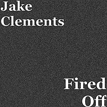 Fired Off