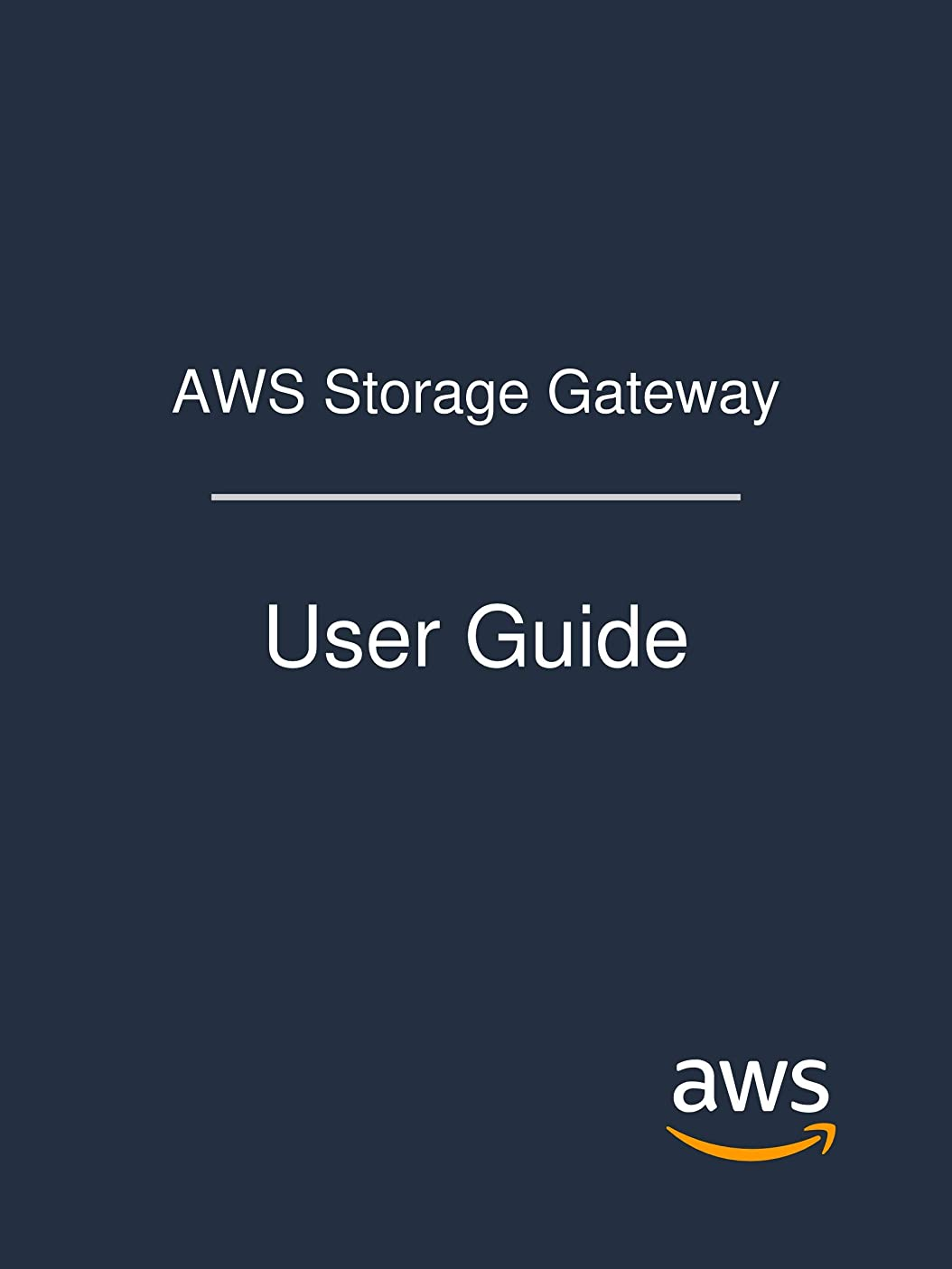 地上の国旗制限されたAWS Storage Gateway: User Guide (English Edition)